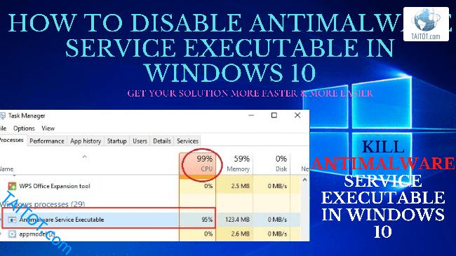 huong-dan-cach-tat-Disable-kill-antimalware-service-executable-on-tren-win-10